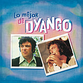 Play & Download Lo Mejor de Dyango by Dyango | Napster
