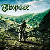 Play & Download The Tracks We Leave by Tempest | Napster