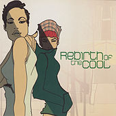 Rebirth of the Cool by Various Artists