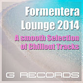 Formentera Lounge 2014: A Smooth Selection of Chillout Tracks by Various Artists