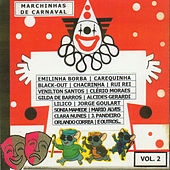 Play & Download Marchinhas de Carnaval, Vol. 2 by Various Artists | Napster