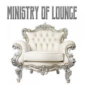 Ministry of Lounge by Various Artists