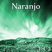 Play & Download Naranjo, Vol. 3 by Various Artists | Napster