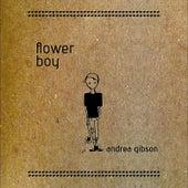 Flower Boy by Andrea Gibson