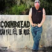Play & Download Can Ya'll Feel the Noise - Single by Cornbread | Napster
