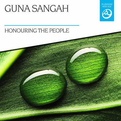 Play & Download Honouring the People by Guna Sangah | Napster