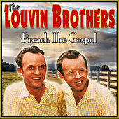 Play & Download Preach the Gospel by The Louvin Brothers | Napster