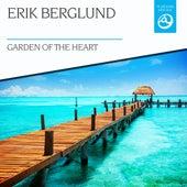 Garden of the Heart by Erik Berglund