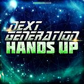 Next Generation Hands Up by Various Artists
