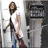 Play & Download Sugar Foot by Michelle Malone | Napster