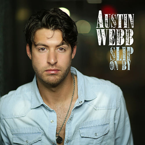 Play & Download Slip on By by Austin Webb | Napster
