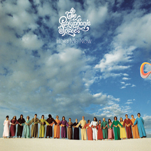 Play & Download Hold Me Now by The Polyphonic Spree | Napster