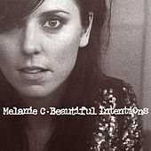 Play & Download Beautiful Intentions by Melanie C | Napster