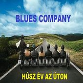 Play & Download Húsz év az úton by Blues Company | Napster