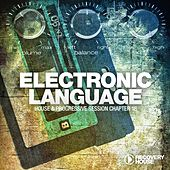 Electronic Language - Progressive Session Chapter 18 by Various Artists