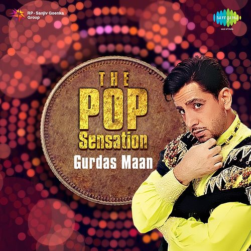 The Pop Sensation - Gurdas Maan by Gurdas Mann