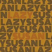 Play & Download Lazy Susan by Lazy Susan | Napster