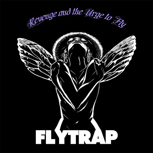 Play & Download Revenge and the Urge to Fly by Flytrap | Napster