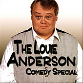 Play & Download The Louie Anderson Comedy Special by Louie Anderson | Napster