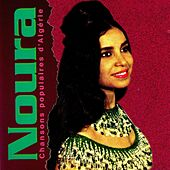 Play & Download Chansons populaires d'Algérie by Noura | Napster