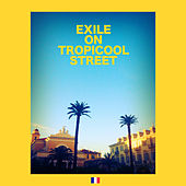 Play & Download Exile on Tropicool Street by Various Artists | Napster