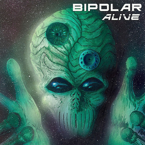 Alive by Bipolar