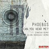Play & Download Can You Hear Me? by Phoebus | Napster
