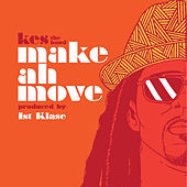 Play & Download Make Ah Move by KES the Band | Napster