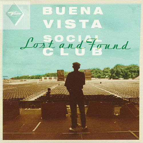 Lost and Found von Buena Vista Social Club