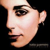 Fado Maior by Katia Guerreiro
