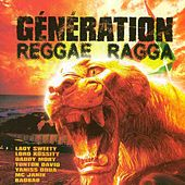 Play & Download Génération reggae ragga by Various Artists | Napster
