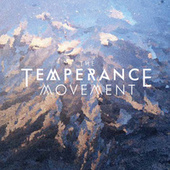 The Temperance Movement by The Temperance Movement