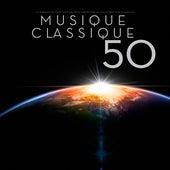 Play & Download Musique classique 50 : Les cinquante meilleurs chefs-d'œuvre de compositeurs les plus célèbres dans le monde les by Various Artists | Napster