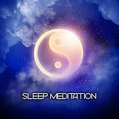 Play & Download Sleep Meditation by Various Artists | Napster
