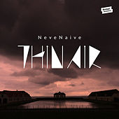 Thin Air - EP by Neve Naive