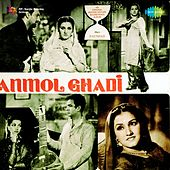 Anmol Ghadi (Original Motion Picture Soundtrack) by Various Artists