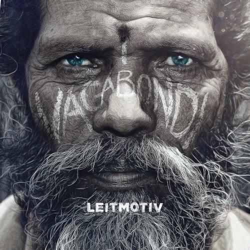 Play & Download I vagabondi by Leit-Motiv | Napster