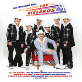 Play & Download Lo Mejor De... by Los Rieleros Del Norte | Napster