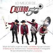 Play & Download Lo Mejor De... by Calibre 50 | Napster