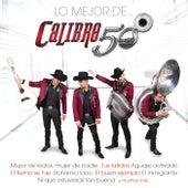 Lo Mejor De... by Calibre 50