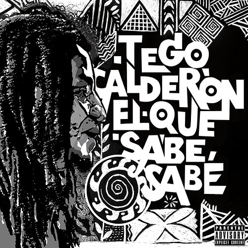 Play & Download El Que Sabe, Sabe by Tego Calderon | Napster