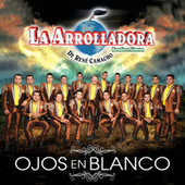 Play & Download Ojos En Blanco by La Arrolladora Banda El Limon | Napster