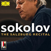 Play & Download The Salzburg Recital by Grigory Sokolov | Napster