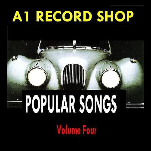 A1 Record Shop - Popular Songs Volume Four by Various Artists