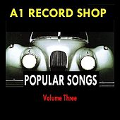 A1 Record Shop - Popular Songs Volume Three von Various Artists