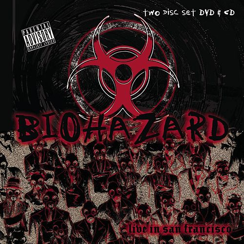 Play & Download Live In San Francisco by Biohazard | Napster