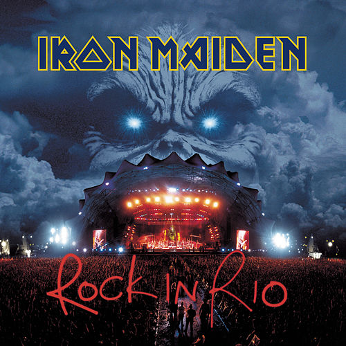 Rock In Rio by Iron Maiden