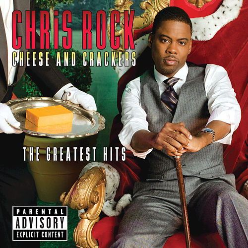 Play & Download Cheese And Crackers - The Greatest Bits by Chris Rock | Napster