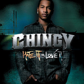 Play & Download Hate It Or Love It by Chingy | Napster