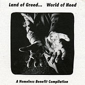 Land of Greed...World of Need by Various Artists